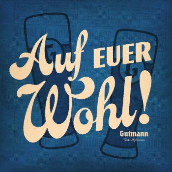 Brauerei_Gutmann_AufEuerWohl