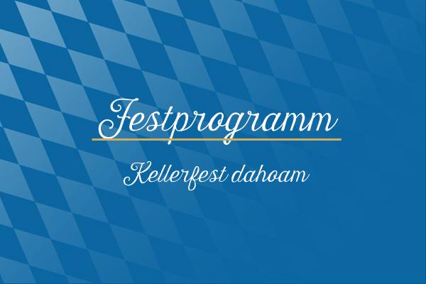 Festprogramm_Kellerfest_dahaom